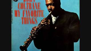 John Coltrane - My Favorite Things (1/2)