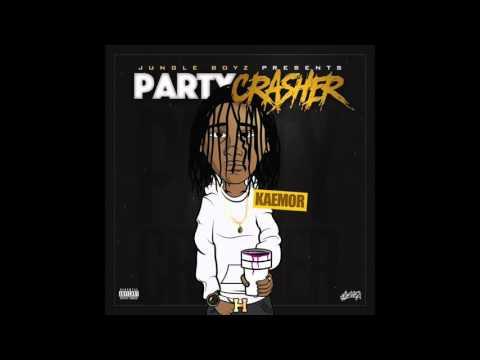 Kaemor   Myself Party Crasher #JUNGLEBOYZ