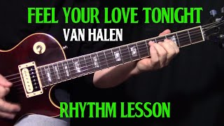 "how to play ""Feel Your Love Tonight"" by Van Halen - guitar lesson rhythm & fills"