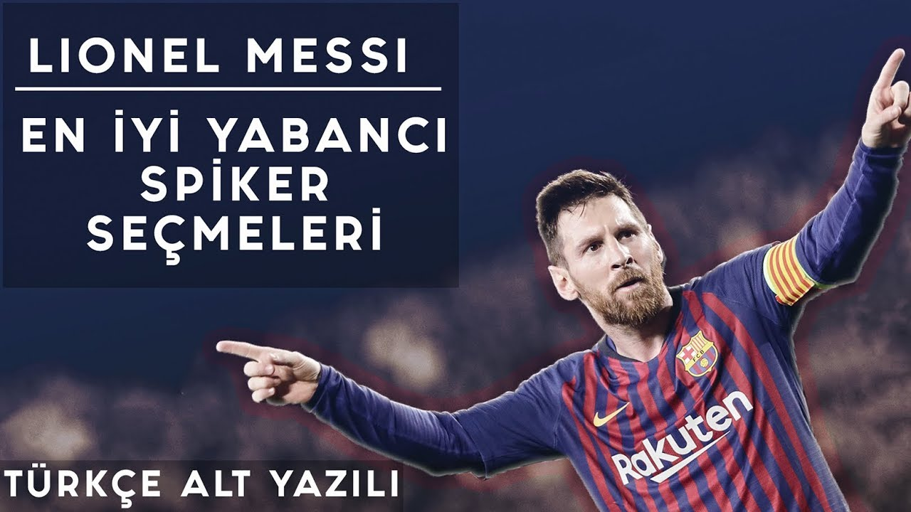 Lionel Messi - En İyi Yabancı Spiker Seçmeleri | Türkçe Alt Yazılı • HD