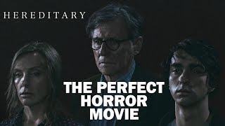 Hereditary: The Perfect Horror Movie