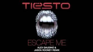 Tiësto feat. C.C. Sheffield - Escape Me (Alex Gaudino & Jason Rooney Remix)