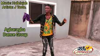 Download Real House of Comedy - Agbaragba Dance Group (Real House of Comedy)