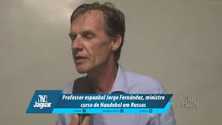 Professor espanhol Jorge Fernández, ministra curso de Handebol em Russas
