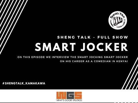 Sheng Talk Full Show - With The Smart Joking Smart Joker