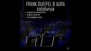 NTRb004 FRANK DUEFFEL & AURA - CATALUNYA (NICK CALLAGHAN REMIX)