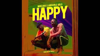 Moelogo  ft Adekunle Gold - Happy  (Official Audio)