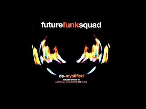 Future Funk Squad - De-Mystified (Andy Page Remix)