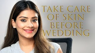 How To Take Care  Of  Your Skin Before  Wedding | Skin Care Tips Before Wedding | Foxy Makeup