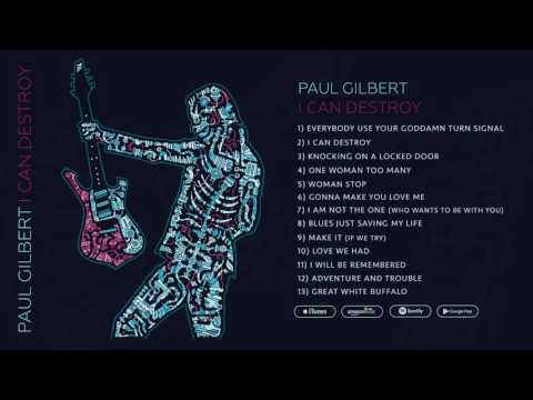 Paul Gilbert - I Can Destroy (FULL ALBUM STREAM)