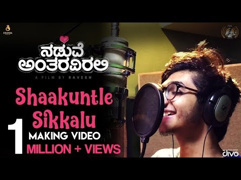shaakuntle-sikkalu-(making-video)-|-naduve-antaravirali-|-sanjith-hegde-|-prakhyath,-aishani-shetty