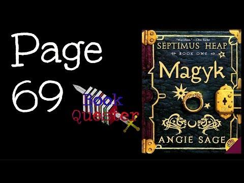 Page 69 Reading | Magyk| Septimus Heap #1| by Angie Sage