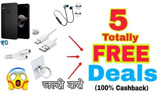 Free Free! 5 Totally Free Deals available on Paytm Mall .. 😮 {100% Cashback}  hurry up!