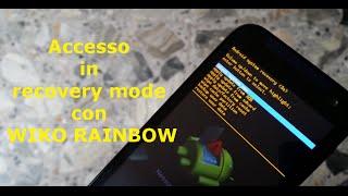 [Guida] Accedere in Recovery Mode con Wiko Rainbow