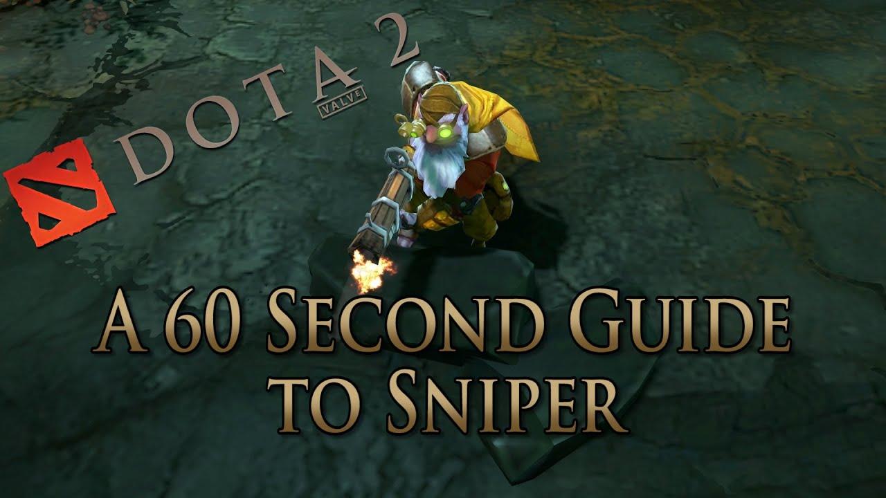 dota 2 guide sniper done quick youtube