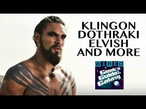 Klingon, Dothraki, and Other Constructed Languages