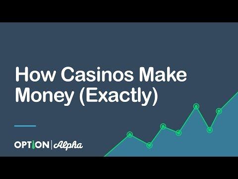 How Casinos Make Money (Exactly)