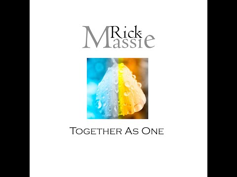 Rick Massie - Together As One