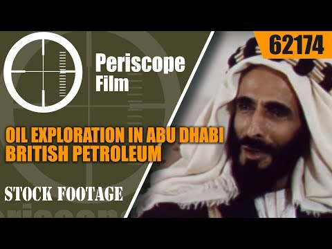 "OIL EXPLORATION IN ABU DHABI   BRITISH PETROLEUM  ""A CALCULATED RISK""  62174"