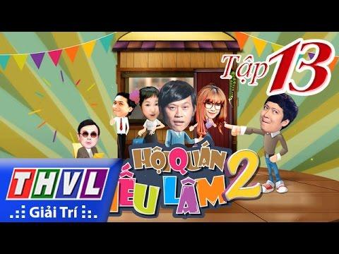 THVL | Hội Quán Tiếu Lâm Mùa 2 - Tập 13: Hoài Linh, Chí Tài, Trường Giang, Thúy Nga...