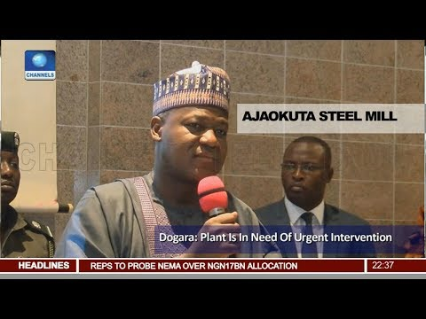 Dogara Visits Ajaokuta Steel Mill In Kogi State Pt 3 | News@10 |