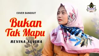 Download lagu BUKAN TAK MAMPU Revina Alvira Dangdut Cover MP3