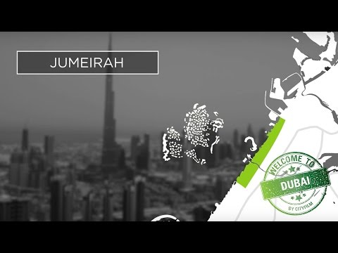 Welcome to Dubai 2017 - Jumeirah district