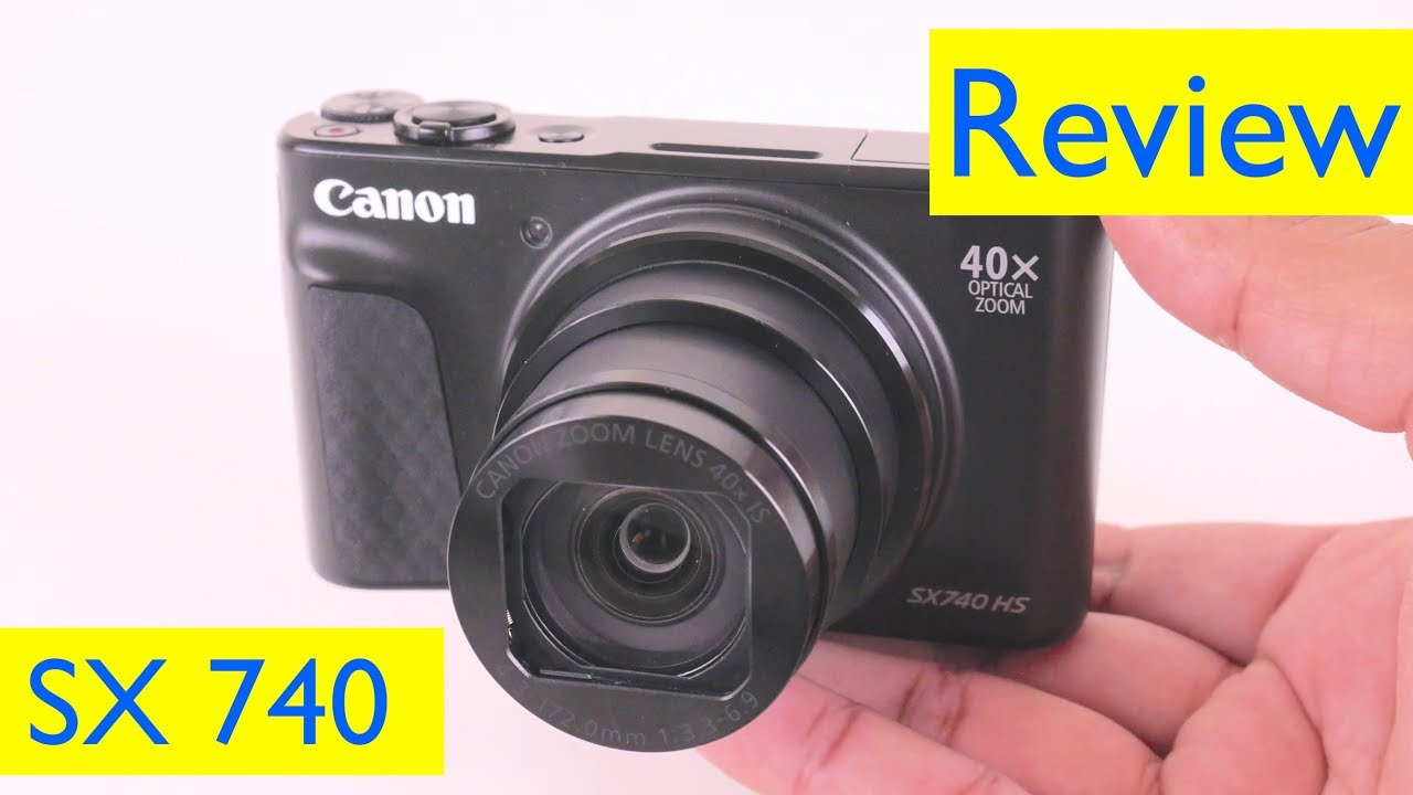 Canon Sx 740 Hs Review And 4k Zoom Video Test And Vlog Test Youtube