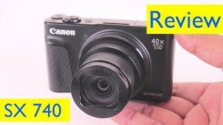 Canon SX 740 HS Review and 4K Zoom Video Test and Vlog Test