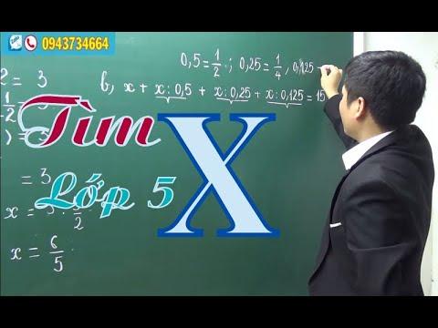 [Toán nâng cao lớp 5] TÌM X  - Thầy Lê Quang Khải- SĐT: 0943734664