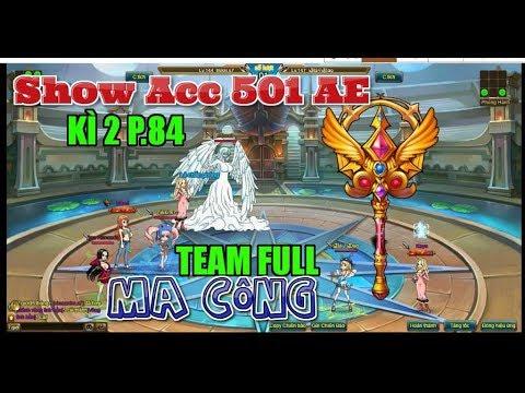 Bình Luận Game Vua Hải Tặc Show Acc 501 AE Kì 2 Part 84 Team Full Ma Công :)))