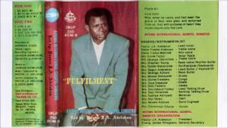 """Ayewa International Gospel Singers (led by Pastor J.A. Adelakun) – """"Fulfilment"""""""