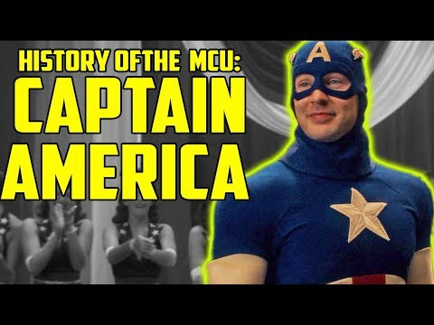 History Of The Marvel Cinematic Universe: Captain America