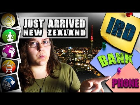 JUST ARRIVED IN NEW ZEALAND! - How to set-up: IRD number, Bank Account & Phone number?