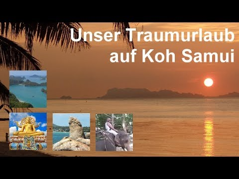 Thailand Koh Samui Urlaub - Unser Thailand Urlaub auf Koh Samui direkt am Bang Por Strand