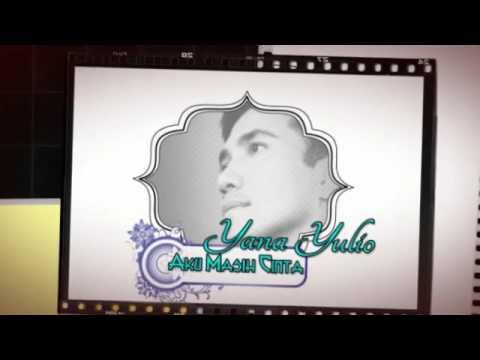 Yana Yulio-Aku Masih Cinta(Romantic songs )