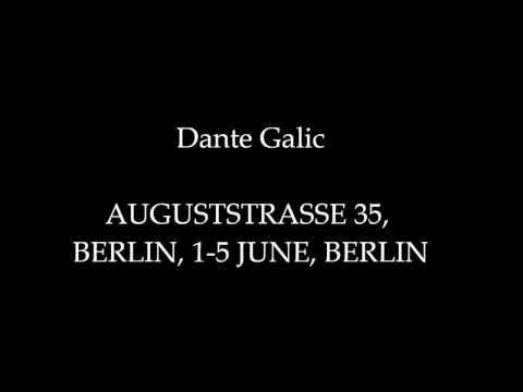 Dante Galic, Berlin Exhibition