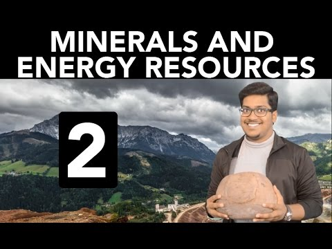 Geography: Minerals and Energy Resources (Part 2)