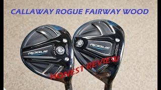 **NEW** Callaway Rogue and Rogue Sub Zero Fairway Test - Honest Review