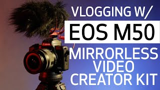 Introduction To Vlogging With EOS M50