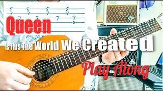 الملكة - هو هذا العالم خلقنا...? الغيتار اللعب جنبا إلى جنب (التبويب الغيتار)