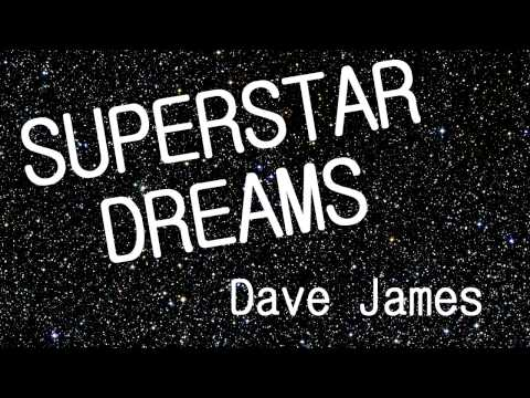 Superstar Dreams - Dave James