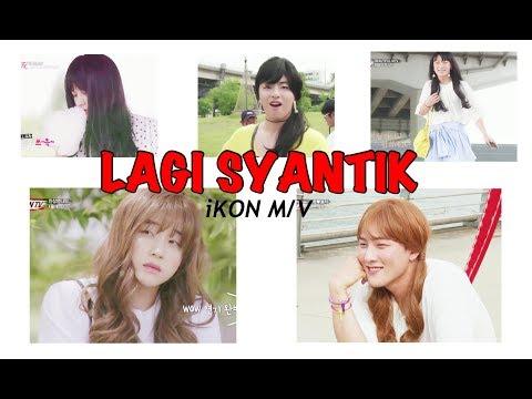 IKON - Lagi Syantik | Beautiful MV (english Translation)