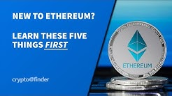 Five things EVERYONE needs to know about Ethereum