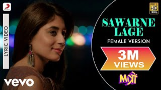 Sawarne Lage - Film Version|Lyric Video|Jackky Bhagnani|Kritika Kamra|Nikhita Gandhi