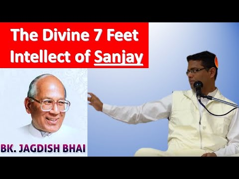 BK Sachin Bhai | The Divine Intellect Of Sanjay | English
