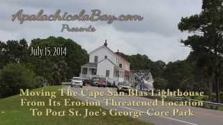 Moving The Lighthouse To Port St. Joe