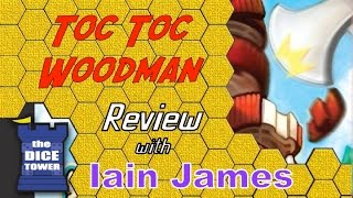 Toc Toc Woodman Review - with Iain James