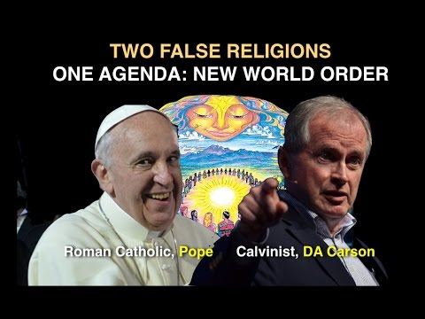 Calvinist & Roman Catholic: New World Order = New Heaven & Earth
