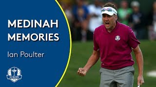 Ian Poulter on the Miracle at Medinah | Medinah Memories